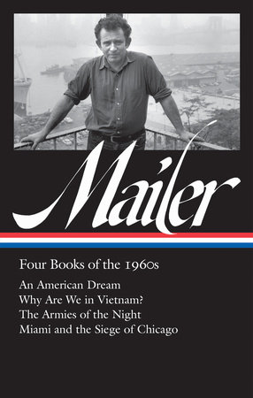 Norman Mailer: Four Books of the 1960s by Norman Mailer
