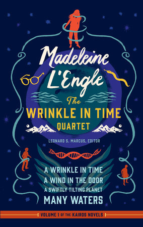 Madeleine L'Engle: The Wrinkle in Time Quartet (LOA #309)