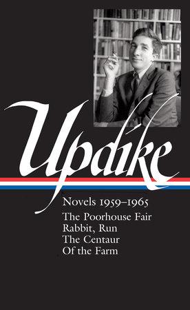 John Updike: Novels 1959-1965 (LOA #311) by John Updike