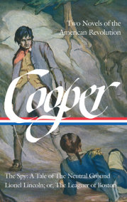 James Fenimore Cooper: Two Novels of the American Revolution (LOA #312)