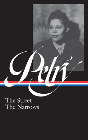 Ann Petry: The Street, The Narrows (LOA #314)