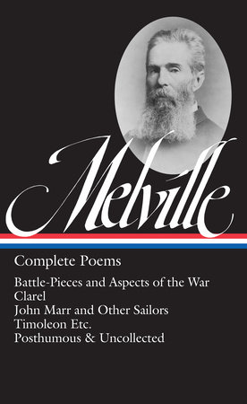 Herman Melville: Complete Poems (LOA #320) by Herman Melville