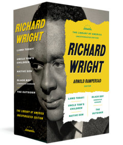 Richard Wright: The Library of America Unexpurgated Edition