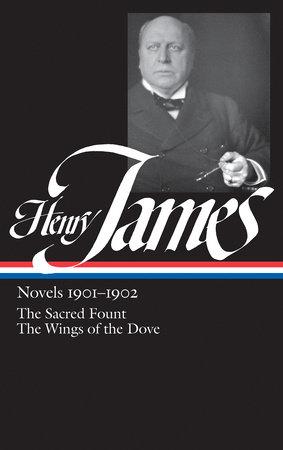 Henry James: Novels 1901-1902 (LOA #162) by Henry James