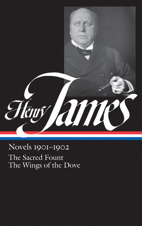 Henry James: Novels 1901-1902 (LOA #162)