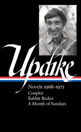 John Updike: Novels 1968-1975 (LOA #326) by John Updike