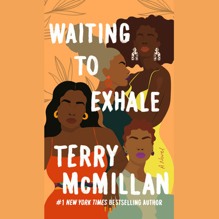 Waiting to Exhale by Terry McMillan