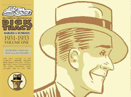 Complete Chester Gould's Dick Tracy Volume 1 by Chester Gould