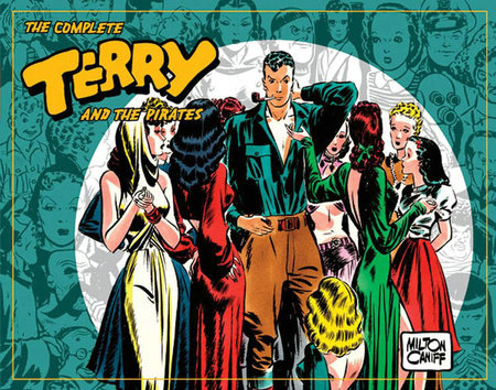 The Complete Terry and the Pirates, Vol. 3: 1939-1940 by Milton Caniff