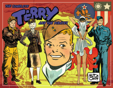 The Complete Terry and the Pirates, Vol. 5: 1943-1944