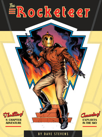 The Rocketeer: The Complete Adventures by Dave Stevens