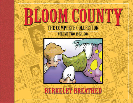 Bloom County: The Complete Library, Vol. 2: 1982-1984 by Berkeley Breathed