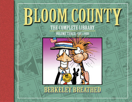 Bloom County: The Complete Library, Vol. 3: 1984-1986 by Berkeley Breathed