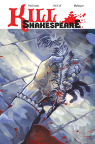 Kill Shakespeare Volume 1: A Sea of Troubles