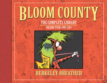 Bloom County: The Complete Library, Vol. 4: 1986-1987
