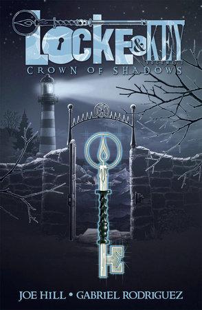 Locke & Key, Vol. 3: Crown of Shadows by Joe Hill