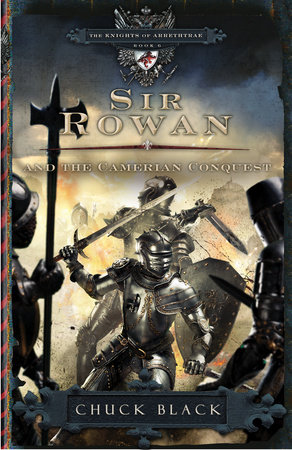 Sir Rowan and the Camerian Conquest by Chuck Black