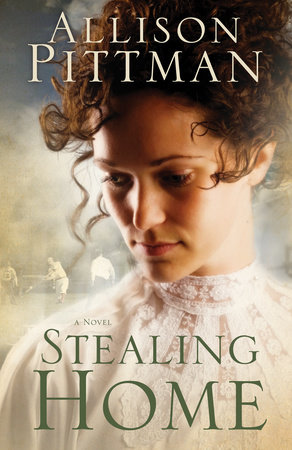 Stealing Home by Allison K. Pittman