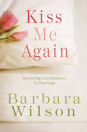 Kiss Me Again by Barbara Wilson