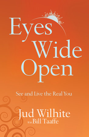 Eyes Wide Open by Jud Wilhite