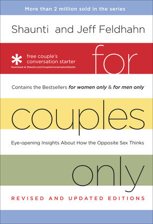 For Couples Only by Shaunti Feldhahn and Jeff Feldhahn