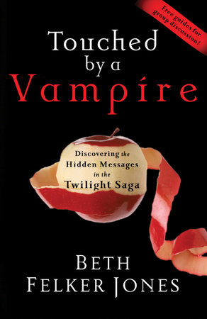 Touched by a Vampire by Beth Felker Jones