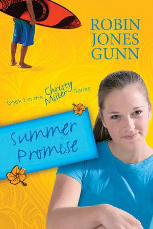Summer Promise by Robin Jones Gunn