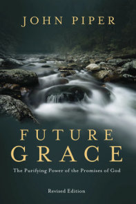 Future Grace, Revised Edition