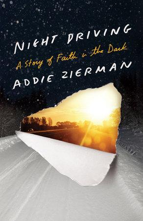 Night Driving by Addie Zierman