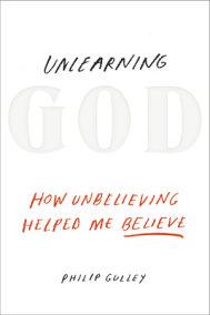 Unlearning God
