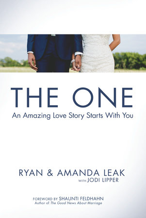 The One by Ryan Leak, Amanda Leak and Jodi Lipper