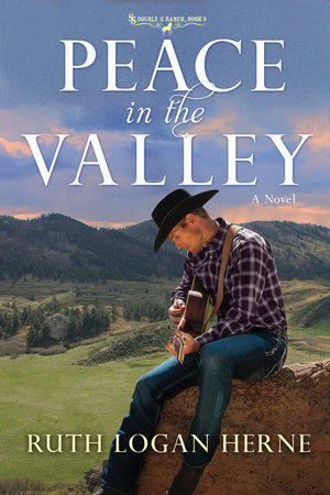 Peace in the Valley by Ruth Logan Herne