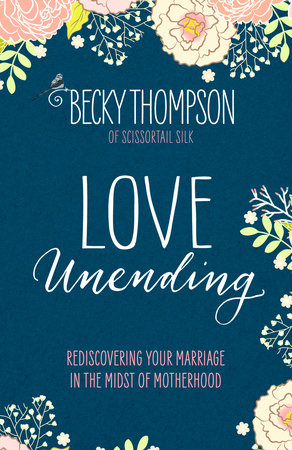 Love Unending by Becky Thompson