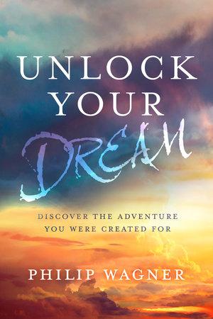 Unlock Your Dream