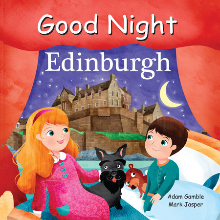 Good Night Edinburgh by Adam Gamble and Mark Jasper