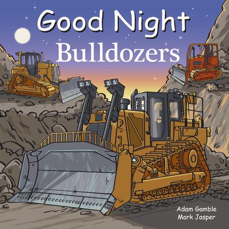 Good Night Dozers