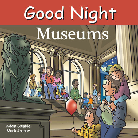 Good Night Museums by Adam Gamble and Mark Jasper