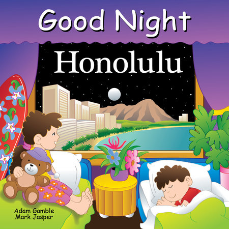 Good Night Honolulu by Adam Gamble and Mark Jasper