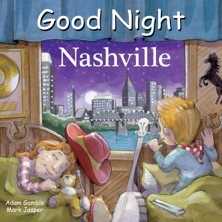 Good Night Nashville by Adam Gamble and Mark Jasper