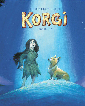 Korgi Book 2: The Cosmic Collector by Christian Slade
