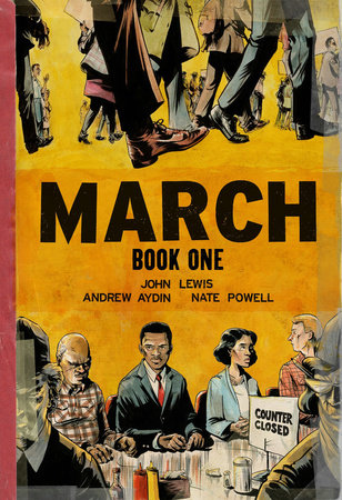 March: Book One by John Lewis and Andrew Aydin