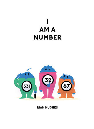 I Am A Number by Rian Hughes