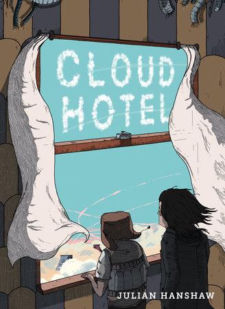 Cloud Hotel by Julian Hanshaw