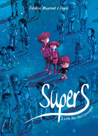 Supers (Book One) by Frédéric Maupomé