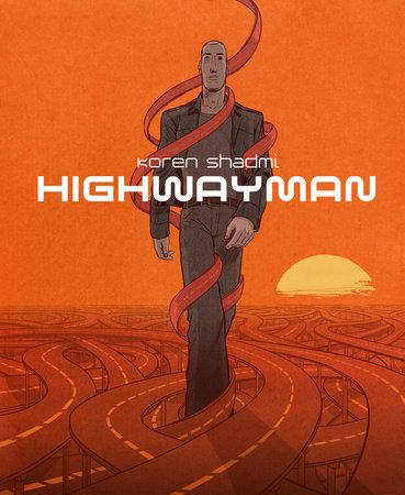 Highwayman by Koren Shadmi