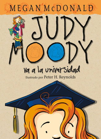 Judy Moody va a la universidad / Judy Moody Goes to College