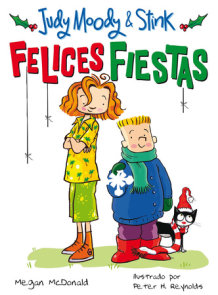 Judy Moody & Stink: ¡Felices fiestas! / Judy Moody & Stink: The Holy Jolliday