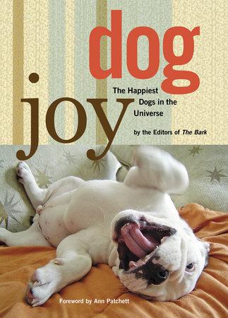DogJoy by Editors of Bark