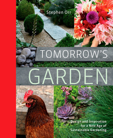 Tomorrow's Garden by Stephen Orr