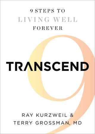 Transcend by Ray Kurzweil and Terry Grossman